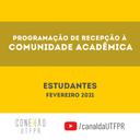 PROGRAD divulga Programação de Recepção aos Estudantes - Fev/2021